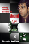 Opening for White according to Anand 10