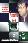 Opening for White according to Anand 2