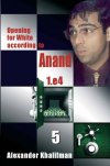 Opening for White according to Anand 5